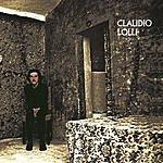 Claudio Lolli Un Uomo In Crisi (Canzoni Di Morte, Canzoni Di Vita)
