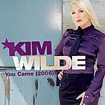 Kim Wilde You Came (4-Track Maxi-Single)