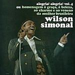 Wilson Simonal Alegria Alegria, Vol.3 & Alegria Alegria, Vol.4