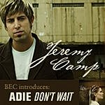 Jeremy Camp Tonight/When It's Over
