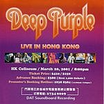Deep Purple Live In Concert: Hong Kong March 20th 2001 (Disc 1)