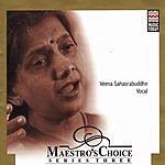 Veena Sahasrabuddhe Maestro's Choice Series, Vol.3: Veena Sahasrabuddhe