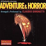 Claudio Simonetti A Fantastic Journey: Adventure & Horror