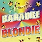 Blondie Karaoke: Blondie