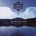 Big Country Rarities VIII