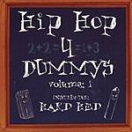 Hard Hed Hip Hop 4 Dummy's, Vol.1