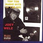 Joseph Welz Top Ten Radio Hits Of The 60s
