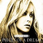 Anastácia Pieces Of A Dream (Single)