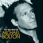 Michael Bolton The Very Best of Michael Bolton