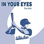 The Attic In Your Eyes (2-Track Single)
