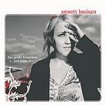 Annett Louisan Das Große Erwachen (...Und Jetzt...) (Maxi-Single)