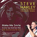 Steve Harley Make Me Smile (Come Up And See Me) (3-Track Maxi-Single)