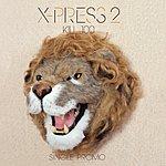 X-Press 2 Kill100 (Single)