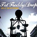 Fat Freddy's Drop Live At The Matterhorn