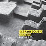 Lee Van Dowski Dude Bond 334 (Remix Single)