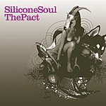 Silicone Soul The Pact/The Unforgiven Dub