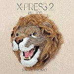 X-Press 2 Kill 100 (4-Track Maxi-Single)