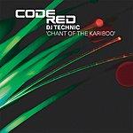 DJ Technic Chant Of The Kariboo