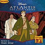 Chuck Riley Disney's Storyteller Series: Atlantis: The Lost Empire