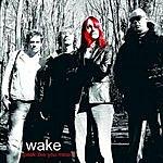 Wake Speak Like You Mean It (4-Track Maxi-Single)