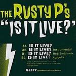 Rusty P's Is It Live?