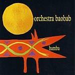 Orchestra Baobab Bamba