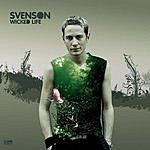 Svenson Wicked Life (Single)