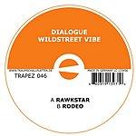 Dialogue Wildstreet Vibe (Single)