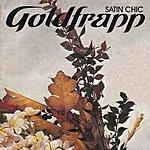 Goldfrapp Satin Chic (Satin Chic Through The Mystic Mix, Dimension 11) (Single)