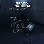 Grand National Talk Amongst Yourselves (Maxi-Single)