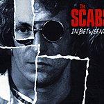 The Scabs Inbetweenies