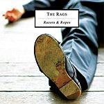 The Rags Razors & Ropes (Single)