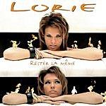 Lorie Rester La Même (Single)