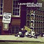 Laurent Wolf Another Brick (3-Track Single)