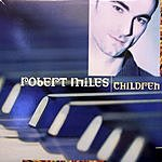 Robert Miles Dance Vault Mixes: Children (4-Track Maxi-Single)