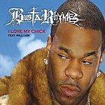 Busta Rhymes I Love My Chick (Edited) (Single)