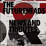 The Futureheads Worry About It Later (Single)