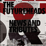 The Futureheads Worry About It Later - Live (Single)