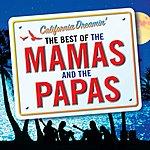 The Mamas & The Papas California Dreamin': The Best Of The Mamas & The Papas