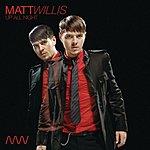 Matt Willis Up All Night (Acoustic) (Single)