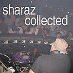 Sharaz Sharaz Collected