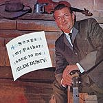 Slim Dusty Songs My Father Sang To Me