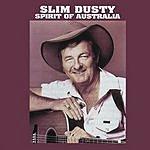 Slim Dusty Spirit Of Australia