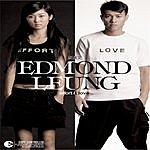 Edmond Leung Effort & Love