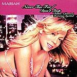 Mariah Carey Never Too Far/Don't Stop (Funkin' 4 Jamaica) (Single)