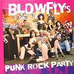 Blowfly Blowfly's Punk Rock Party (Parental Advisory)
