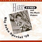 Harry James Big John Special '49