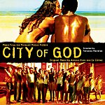 Antonio Pinto City Of God: Music From The Motion Picture