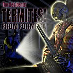 The Residents Termites From Formosa! (Crimecast Version)