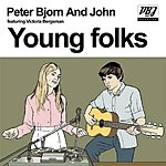 Peter Bjorn & John Young Folks (3 Track Maxi-Single)